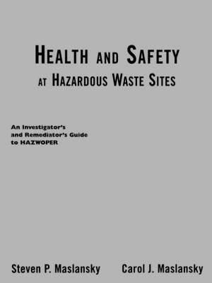 Health and Safety at Hazardous Materials Sites