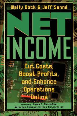 Net Income: Cut Costs, Boost Profits and Enhance Operations Online