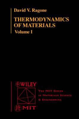 Thermodynamics of Materials: v. 1: Thermodynamics