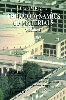 Thermodynamics of Materials, Volume 2
