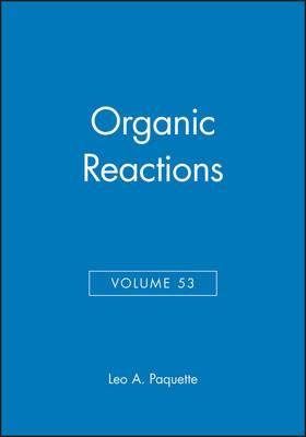 Organic Reactions: v. 53