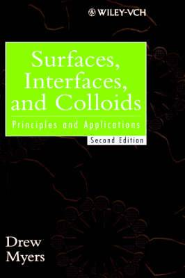 Surfaces, Interfaces and Colloids: Principles and Applications