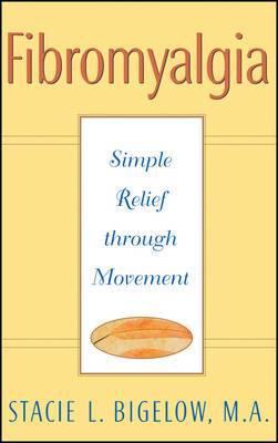 Fibromyalgia: Simple Relief Through Movement