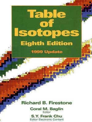 Table of Isotopes: 1999 Update to 8r.e