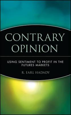 Contrary Opinion: Using Sentiment to Chart the Markets