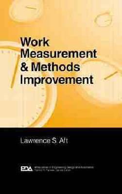 Work Measurement and Methods Improvement