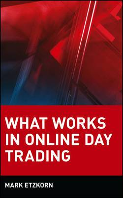What Works in Online Trading