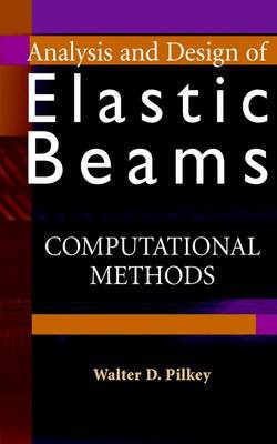 Analysis and Design of Elastic Beams: Computational Methods