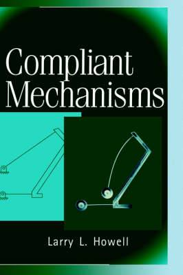 Compliant Mechanisms