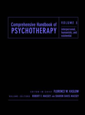 Comprehensive Handbook of Psychotherapy: Interpersonal/Humanistic/Existential