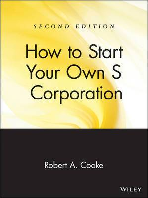 How to Start Your Own S Corporation