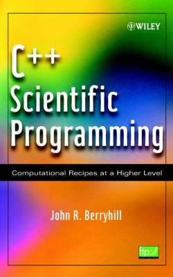 C++ Scientific Programming: Computational Recipes at a Higher Level