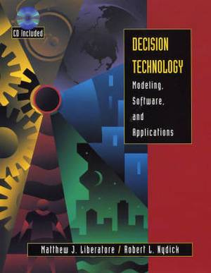 Decision Technology: Modeling, Software, and Applications