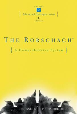 The Rorschach: A Comprehensive System: Advanced Interpretation