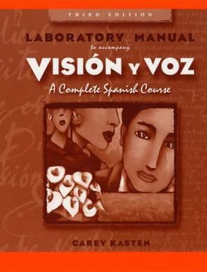 Vision Y Voz: Introductory Spanish