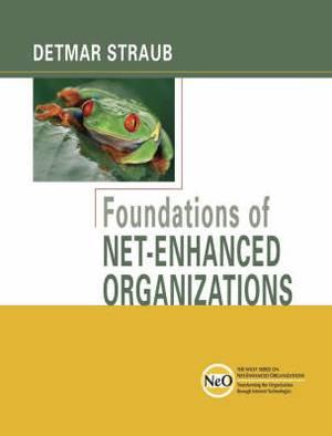 Foundations of Net-enhanced Organizations