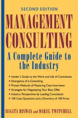 Management Consulting: A Complete Guide to the Industry