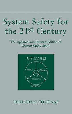 Systems Safety for the 21st Century