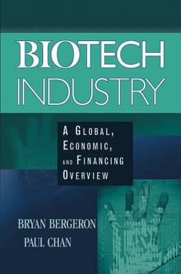 Biotech Industry: A Global, Economic and Financing Overview
