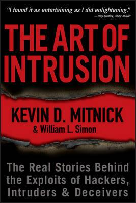 Art of Deception: Controlling the Human Element of Security: Controlling the Human Element of Security