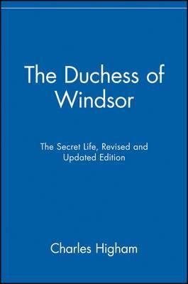The Duchess of Windsor: The Secret Life