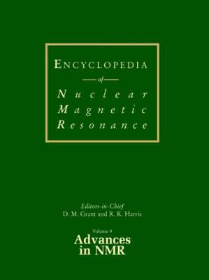 Encyclopedia of Nuclear Magnetic Resonance: v. 9: Advances in NMR