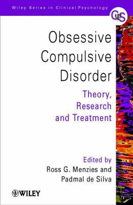 Obsessive Compulsive Disorder: Theory, Research and Treatment