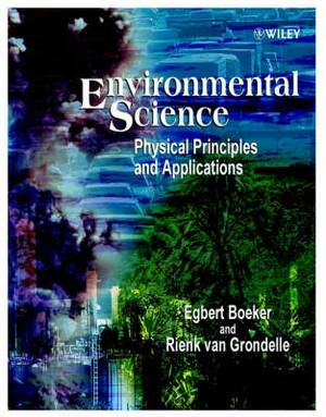 Environmental Science: Physical Principles and Applications