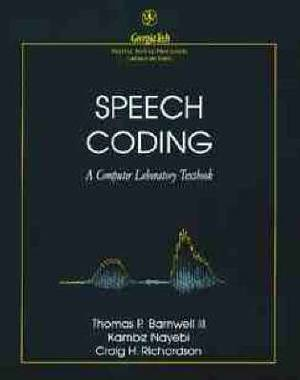 Speech Coding: A Computing Laboratory Textbook
