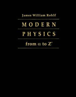 Modern Physics from Alpha to Zeta
