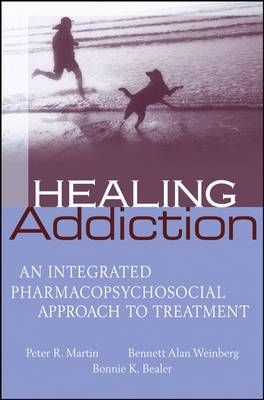 Healing Addiction: An Integrated Biopsychosocial Approach to Treatment