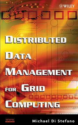 Distributed Data Management for Grid Computing