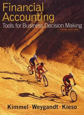 Financial Accounting: Tools for Business Decision Making: WITH Annual Report