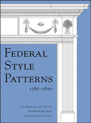 Federal Style Patterns 1780-1820
