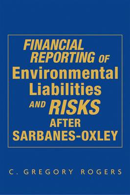 Financial Reporting of Environmental Liabilities and Risks After Sarbanes-Oxley