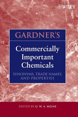 Gardner's Commercially Important Chemicals: Synonyms, Trade Names, and Properties