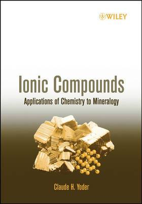 Ionic Compounds: Applications of Chemistry to Mineralogy