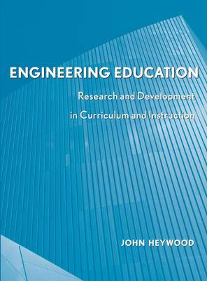 Engineering Education: Research and Development in Curriculum and Instruction