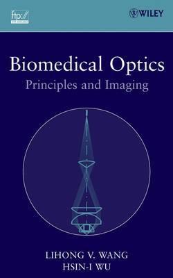 Biomedical Optics: Principles and Imaging