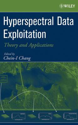 Hyperspectral Data Exploitation: Theory and Applications