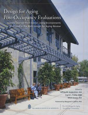 Design for Aging Post Occupancy Evaluations