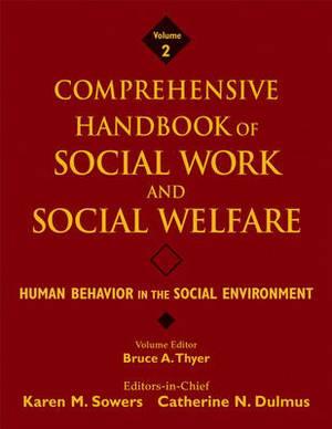 Comprehensive Handbook of Social Work and Social Welfare: Human Behavior in the Social Environment
