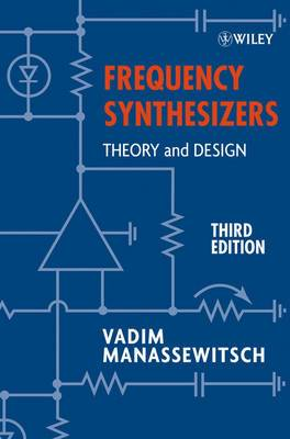 Frequency Synthesizers: Theory and Design