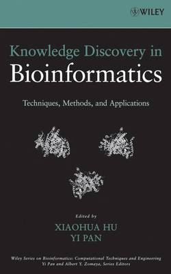 Knowledge Discovery in Bioinformatics: Techniques, Methods and Applications