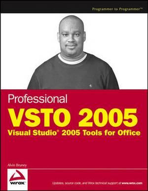 Professional VSTO: Visual Studio 2005 Tools for Office: 2005