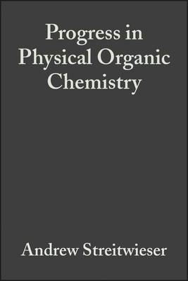 Progress in Physical Organic Chemistry: v. 8