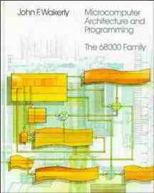Microcomputer Architecture and Programming: 68000 Family