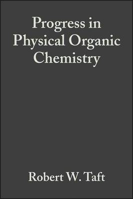 Progress in Physical Organic Chemistry: v. 14