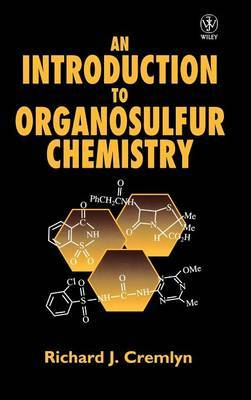 An Introduction to Organosulfur Chemistry