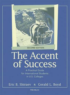The Accent of Success: A Practical Guide for International Students in U.S. Colleges